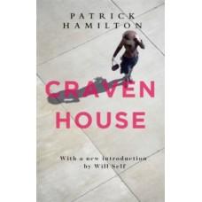 Craven House - Patrick Hamilton