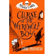Curse of the Werewolf Boy - Chris Priestley