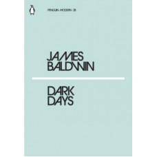Dark Days - James Baldwin