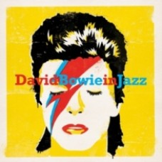 David Bowie in Jazz - Various Artists