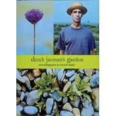 Derek Jarman's Garden - Derek Jarman