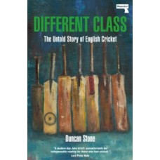 Different Class : Football, Fashion and Funk - The Story of Laurie Cunningham - Dermot Kavanagh