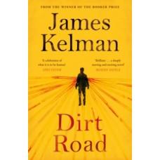 Dirt Road - James Kelman