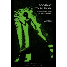 Doorway to Dilemma : Bewildering Tales of Dark Fantasy