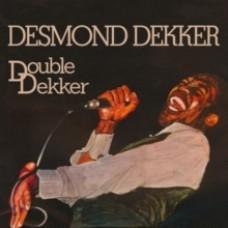 Double Dekker - Desmond Dekker