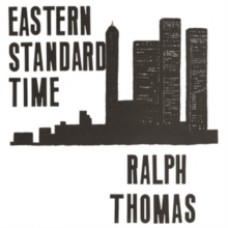 Eastern Standard Time - Ralph Thomas
