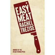 Easy Meat - Rachel Trezise