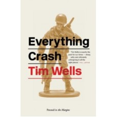 Everything Crash - Tim Wells