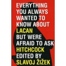 Everything You Wanted to Know About Lacan But Were Afraid to Ask Hitchcock - Slavoj Zizek