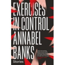 Exercises in Control - Annabel Banks