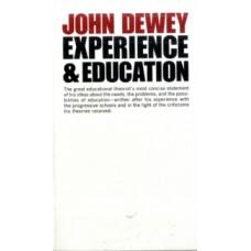 Experience And Education - John Dewey