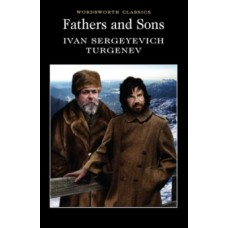 Fathers and Sons -  Ivan Sergeyevich Turgenev & Lionel Kelly (Introduction By)