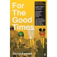 For The Good Times - David Keenan