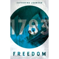 Freedom - Catherine Johnson