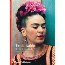 Frida Kahlo : 'I Paint my Reality' - Christina Burrus