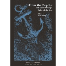 From the Depths : and Other Strange Tales of the Sea