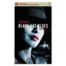 Geek Mafia 3: Black Hat Blues - Rick Dakan