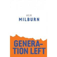 Generation Left - Keir Milburn