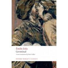 Germinal - Emile Zola & Robert Lethbridge (Introduction By)