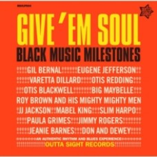 Give 'Em Soul Vol 1: BLack Music Milestone