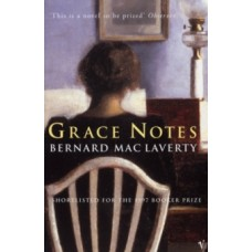 Grace Notes - Bernard MacLaverty
