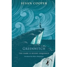 Greenwitch : The Dark is Rising sequence - Susan Cooper