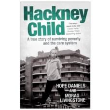 Hackney Child - Hope Daniels & Morag Livingstone