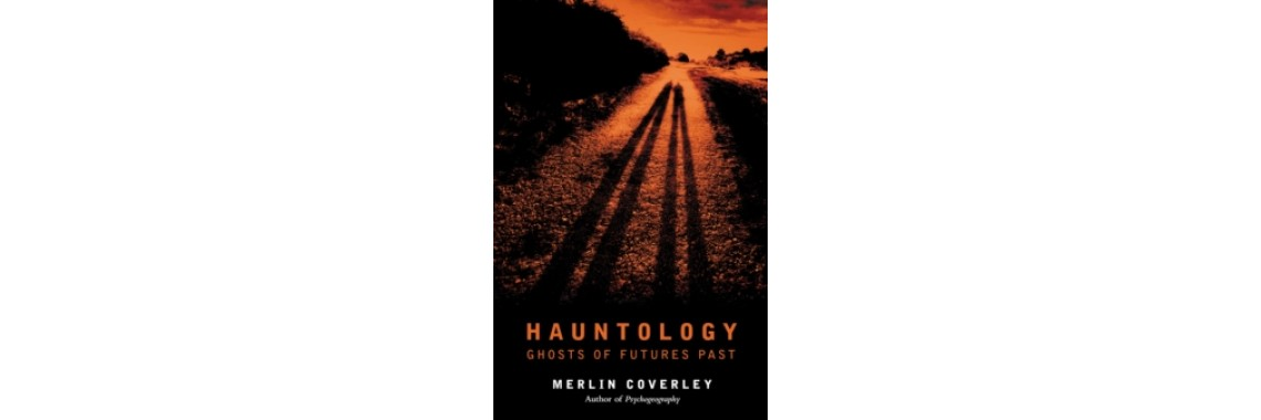 Hauntology - Merlin Coverley