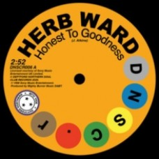 Honest to Goodness/Everybody's Goin' to Do the Love-in - Herb Ward/Bob Brady & The Con Chords