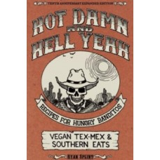 Hot Damn & Hell Yeah / The Dirty South - Ryan Splint
