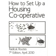 How To Set Up A Housing Co-operative - Radical Routes