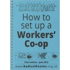 How To Set Up A Workers' Co-op - Radical Routes