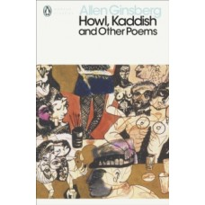 Howl, Kaddish and Other Poems - Allen Ginsberg