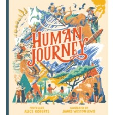 Human Journey - Alice Roberts & James Weston Lewis