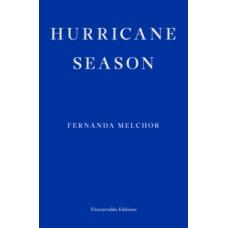 Hurricane Season - Fernanda Melchor