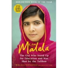 I Am Malala : The Girl Who Stood Up for Education & was Shot by the Taliban - Malala Yousafzai & Christina Lamb