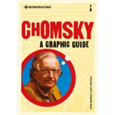 Introducing Chomsky : A Graphic Guide - John Maher & Judy Groves