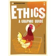 Introducing Ethics : A Graphic Guide - Dave Robinson & Chris Garratt