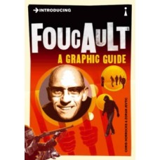 Introducing Foucault : A Graphic Guide - Chris Horrocks & Zoran Jevtic