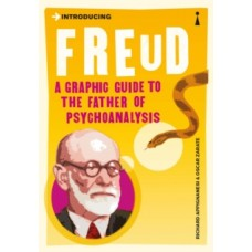 Introducing Freud : A Graphic Guide - Richard Appignanesi & Oscar Zarate