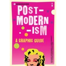 Introducing Postmodernism : A Graphic Guide - Richard Appignanesi & Chris Garratt