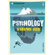 Introducing Psychology : A Graphic Guide - Nigel Benson
