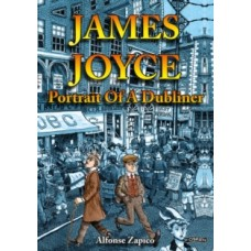 James Joyce : Portrait of a Dubliner - Alfonse Zapico