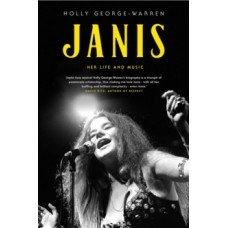 Janis : Her Life and Music - Holly George-Warren