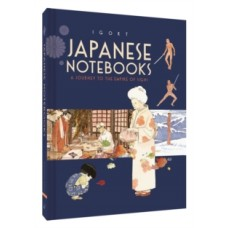 Japanese Notebooks : A Journey to the Empire of Signs - Igort