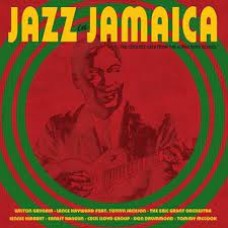Jazz in Jamaica - The Coolest Cats From The Alpha Boys School  - Various Artists