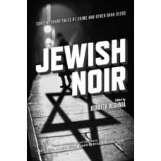 Jewish Noir - Kenneth Wishnia