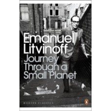 Journey Through a Small Planet - Emanuel Litvinoff & Patrick Wright (Introduction By)