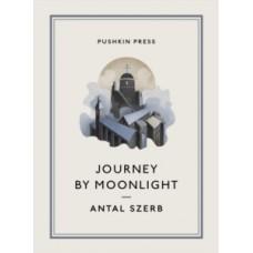 Journey by Moonlight - Antal Szerb