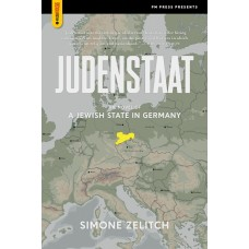 Judenstaat: The Novel of A Jewish State In Germany - Simone Zelitch